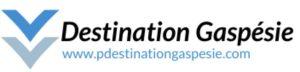 Destination Gaspésie - Tourisme Gaspésie - Destination Percé - Voyage en Gaspésie